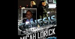 7 4 14 MICAH LORICK OWNER OF LORENT PRODUCTIONS