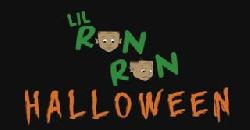 Lil' Ron Ron Halloween Edition!