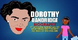 Cartoon Bio for Kids: Dorothy Dandridge. Dorothy Dandridge star of Carmen Jones (Black History)