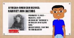 Black History Month: Educational Video for Children - Harriet Ann Jacobs - Slavery, Civil Rights