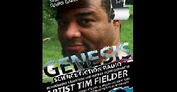 ARTIST TIM FIELDER   8 30 13 GENESIS SCIENCE FICTION RADIO