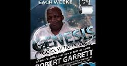 ROBERT GARRETT GENESIS SCIENCE FICTION RADIO 8 9 13